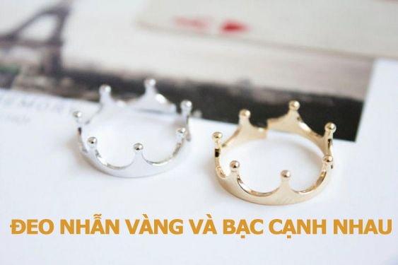 Đeo nhẫn vàng và bạc cạnh nhau có sao hay không?